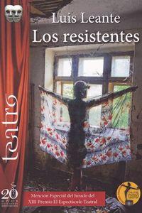 Los resistentes - Luis Leante Chacon