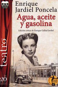 AGUA, ACEITE Y GASOLINA
