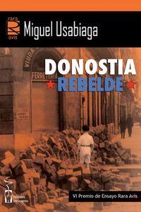 DONOSTIA REBELDE (VI PREMIO DE ENSAYO RARA AVIS)