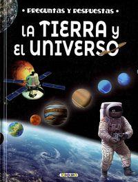 TIERRA Y EL UNIVERSO, LA - PREGUNTAS Y RESPUESTAS