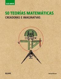 50 TEORIAS MATEMATICAS - CREADORAS E IMAGINATIVAS