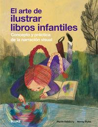 ARTE DE ILUSTRAR LIBROS INFANTILES, EL - CONCEPTO Y PRACTICA DE LA NARRACION VISUAL