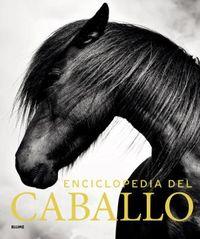 Enciclopedia Del Caballo - Elwy Harltey Edwards / [ET AL. ]