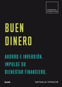 BUEN DINERO - AHORRO E INVERSION. IMPULSE SU BIENESTAR FINANCIERO