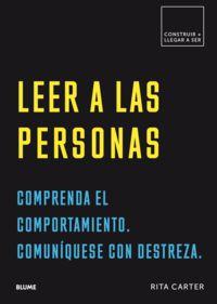 LEER A LAS PERSONAS - COMPRENDA EL COMPORTAMIENTO. COMUNIQUESE CON DESTREZA.