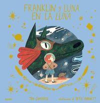 franklin y luna en la luna - Jen Campbell / Katie Harnett (il. )