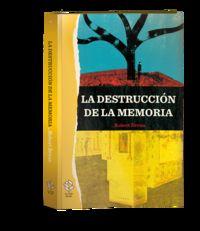 DESTRUCCION DE LA MEMORIA, LA