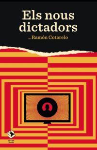 NOUS DICTADORS, ELS