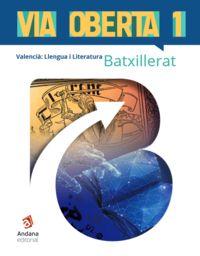 BATX - LLENGUA I LITERATURA VALENCIA (C. VAL) - VIA OBERTA