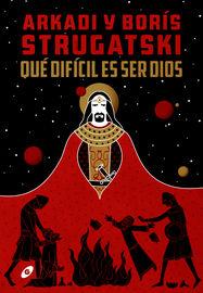 (2 ED) QUE DIFICIL ES SER DIOS