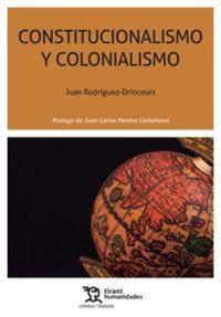 Constitucionalismo Y Colonialismo - Juan Rodriguez Dricourt