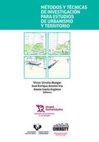 METODOS Y TECNICAS DE INVESTIGACION PARA ESTUDIOS DE URBANISMO Y TERRITORIO