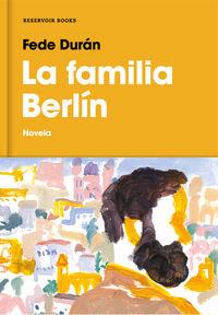 La familia berlin - Fede Duran