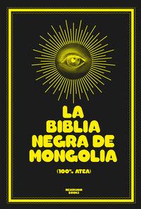 BIBLIA NEGRA DE MONGOLIA, LA