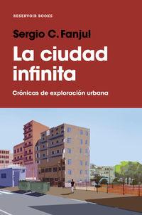La ciudad infinita - Sergio C. Fanjul