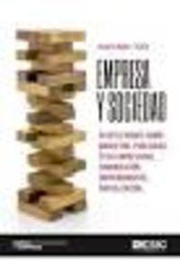 Empresa Y Sociedad - 50 Reflexiones Sobre: Marketing, Publicidad, Etica Empresarial, Comunicacion, Emprendimiento, Digitalizacion. .. - Javier Ongay Teres