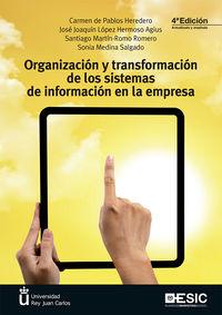 (4 Ed) Organizacion Y Transformacion De Los Sistemas De Informacion En La Empresa - Carmen De Pablos Heredero / [ET AL. ]