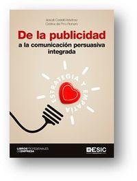 DE LA PUBLICIDAD A LA COMUNICACION PERSUASIVA INTEGRADA - ESTRATEGIA Y EMPATIA