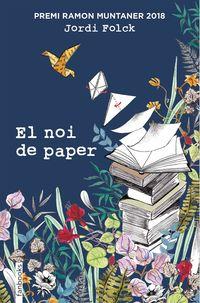 NOI DE PAPER, EL (PREMI RAMON MUNTANER 2018)