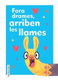 Fora Drames, Arriben Les Llames - Alena Tkach