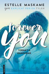 You 4 - Forever - Torna'ta Enamorar - Estelle Maskame