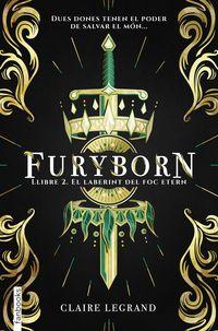 FURYBORN 2 - EL LABERINT DEL FOC ETERN