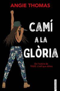 CAMI A LA GLORIA