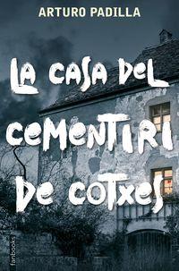 La casa del cementiri de cotxes - Arturo Padilla De Juan