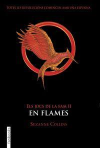 Jocs De La Fam, Els Ii - En Flames - Suzanne Collins