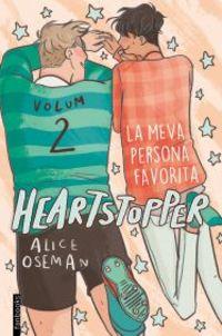 Heartstopper 2 - La Meva Persona Favorita - Alice Oseman
