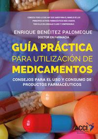 GUIA PRACTICA PARA LA UTILIZACION DE MEDICAMENTOS