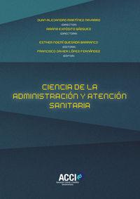 CIENCIA DE LA ADMINISTRACION Y ATENCION SANITARIA