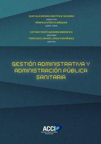 GESTION ADMINISTRATIVA Y ADMINISTRACION PUBLICA SANITARIA