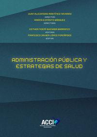 ADMINISTRACION PUBLICA Y ESTRATEGIAS DE SALUD