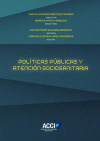 POLITICAS PUBLICAS Y ATENCION SOCIOSANITARIA