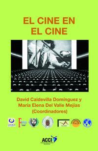 CINE EN EL CINE, EL