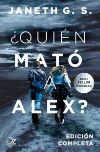 ¿QUIEN MATO A ALEX? (ED. COMPLETA)