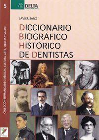 DICCIONARIO BIOGRAFICO HISTORICO DE DENTISTAS