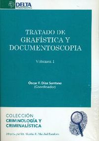 TRATADO DE GRAFISTICA Y DOCUMENTOSCOPIA (2 VOLS. )