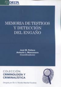 Memoria De Testigos Y Deteccion Del Engaño - Jose Petisco
