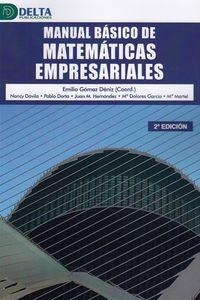 (2 ED) MANUAL BASICO DE MATEMATICAS EMPRESARIALES