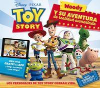 TOY STORY - WOODY Y SU AVENTURA DE REALIDAD AUMENTADA