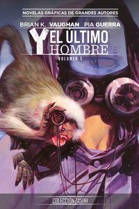 Coleccion Vertigo 28 - Y, El Ultimo Hombre 5 - Brian K. Vaughan