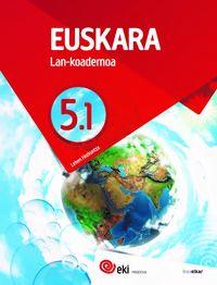 Lh 5 - Eki - Euskara - Lan Koad 5-1 - Batzuk