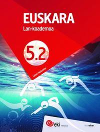 Lh 5 - Eki - Euskara - Lan Koad 5-2 - Batzuk