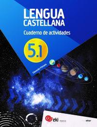 Ep 5 - Eki - Lengua Castellana - Cuad 5-1 - Aa. Vv.