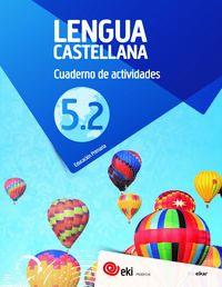 Ep 5 - Eki - Lengua Castellana - Cuad 5-2 - Aa. Vv.