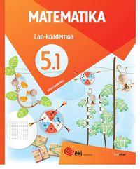 Lh 5 - Eki - Matematika - Lan 5-1 - Batzuk