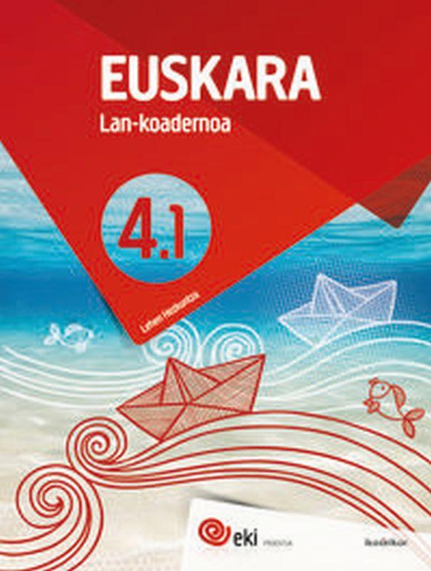 Lh 4 - Eki - Euskara 4 Lan Koad 4-1 - Batzuk