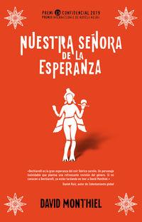 NUESTRA SEÑORA DE LA ESPERANZA - GANADORA DEL PREMIO INTERNACIONAL DE NOVELA NEGRA L'H CONFIDENCIAL 2019